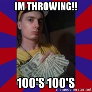 derpy dale - im throwing!! 100's 100's