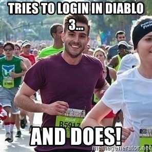 Ridiculously photogenic guy (Zeddie) - tries to login in diablo 3... and does!