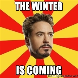 Leave it to Iron Man - The Winter Is Coming