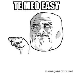 i'm watching you meme - TE MEO EASY