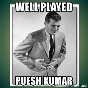 well played - Well Played  puesh kumar