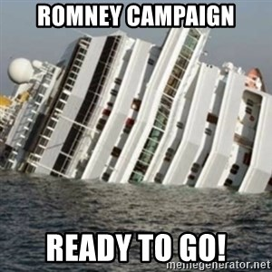 Sunk Cruise Ship - ROMNEY CAMPAIGN READY TO GO!