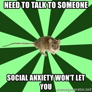 Mental Illness Mouse - Need to talk to someone social anxiety won't let you