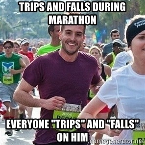 """Ridiculously photogenic guy (Zeddie) - Trips and falls during marathon everyone """"trips"""" and """"Falls"""" on him"""