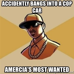 Gta Player - accidently bangs into a cop car amercia's most wanted