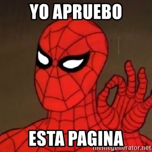 Spiderman Approves - YO APRUEBO ESTA PAGINA