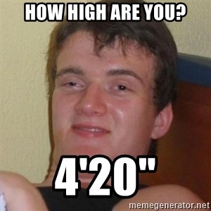 Really highguy - How high are you? 4'20""