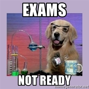 Dog Scientist - Exams not Ready