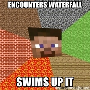 Minecraft Steve - Encounters waterfall swims up it