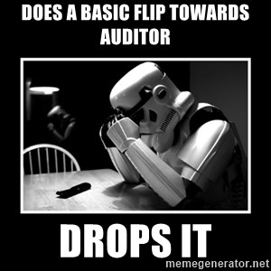 Sad Trooper - does a basic flip towards auditor drops it