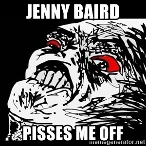 Rage Face - JENNY BAIRD PISSES ME OFF