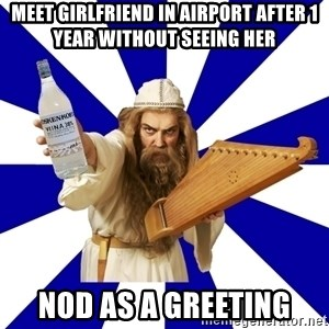 FinnishProblems - meet girlfriend in airport after 1 year without seeing her nod as a greeting