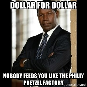 Allstate Guy - Dollar for dollar nobody feeds you like the philly pretzel factory