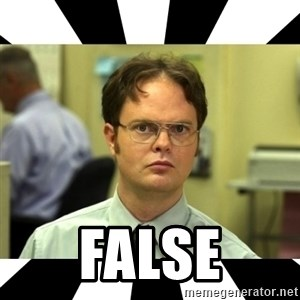 Dwight from the Office - FALSE