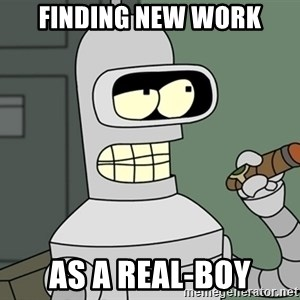 Typical Bender - Finding new work as a real-boy