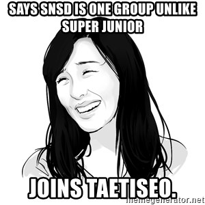 SNSD - Tiffany Bitch Please! - SAYS SNSD IS ONE GROUP UNLIKE SUPER JUNIOR JOINS TAETISEO.