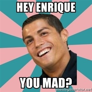 Cristiano Ronaldo CR7 - hey enrique you mad?