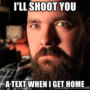 Dating Site Killer - i'll shoot you a text when i get home