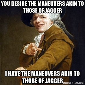 Joseph Ducreaux - You desire the maneuvers akin to those of jagger i have the maneuvers akin to those of jagger