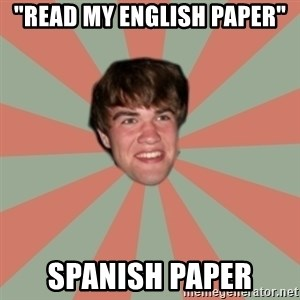 "Nick Valenti - ""read my english paper"" spanish paper"