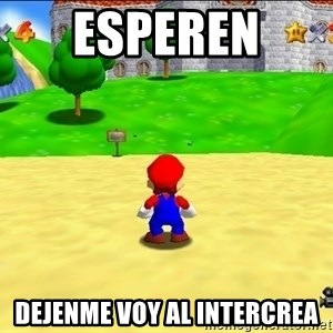 Mario looking at castle - esperen  dejenme voy al intercrea
