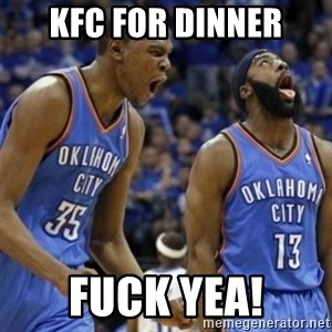 Kd & James Harden - kfc for dinner FUCK YEA!