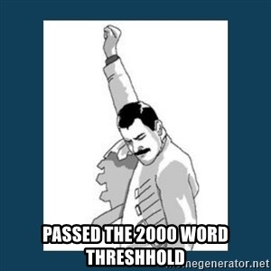 Freddy Mercury - passed the 2000 word threshhold