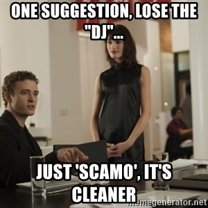 """sean parker - One suggestion, lose THE """"DJ""""... JUST 'SCAMO', IT'S CLEANER"""