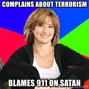 Sheltering Suburban Mom - complains about terrorism blames 911 on satan