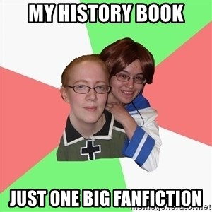 Hetalia Fans - my history book just one big fanfiction