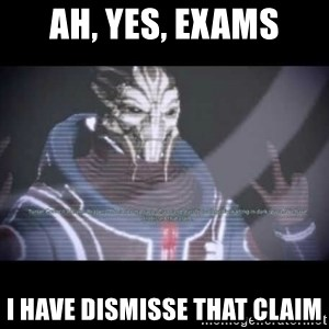 Ah, Yes, Reapers - ah, yes, exams i have dismisse that claim