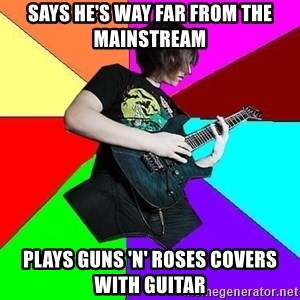 trueguitarist1 - says he's way far from the mainstream plays guns 'n' roses covers with guitar