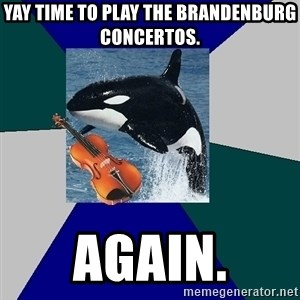 The Orchestra Orca - yay time to play the brandenburg concertos. again.