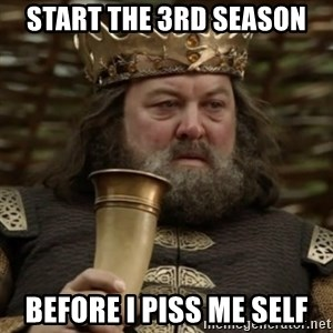 Robert Baratheon Owns - start the 3rd season before i piss me self