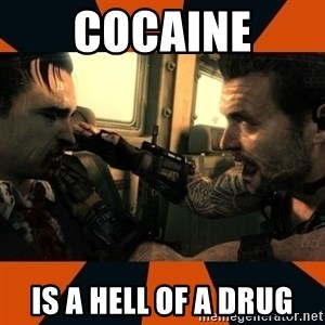 Black Ops II Advice  - cocaine is a hell of a drug