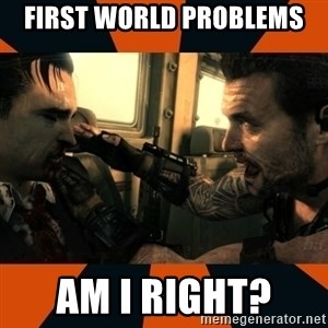 Black Ops II Advice  - First world problems am I right?