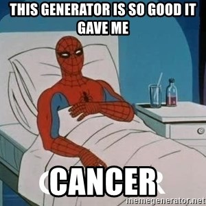 Cancer Spiderman - This generator is so good it gave me  CANCER