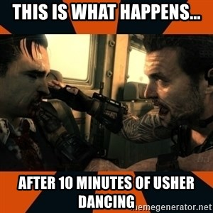 Black Ops II Advice  - This is what happens... after 10 minutes of usher dancing