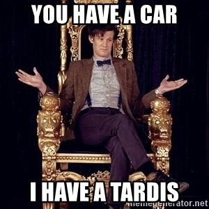 Hipster Doctor Who - you have a car i have a tardis