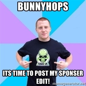 Pro Scooter Rider - Bunnyhops Its time to post my sponser edit!