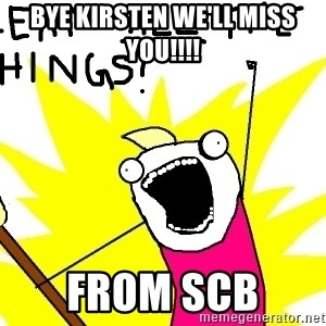 clean all the things - Bye Kirsten we'll miss You!!!! From scb