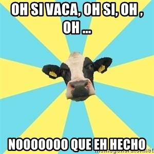 Comparatist Cow  - oh si vaca, oh si, oh , oh ... nooooooo que eh hecho