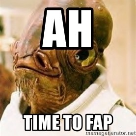 Its A Trap - Ah Time to fap
