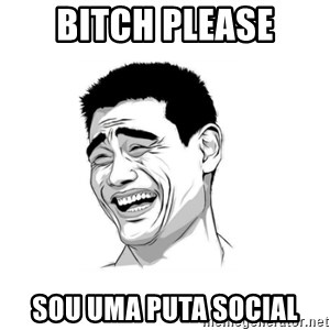 yao ming hd - bitch please sou uma puta social