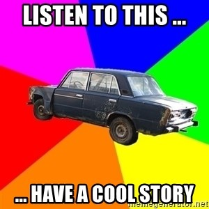 AdviceCar - Listen to this ... ... Have a cool story