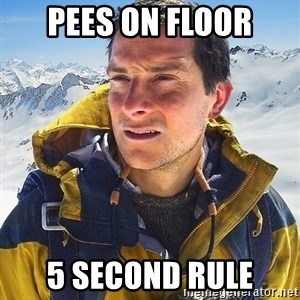 Bear Grylls Loneliness - Pees on floor 5 second rule