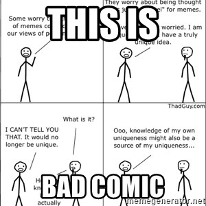 Memes - THIS IS BAD COMIC