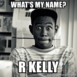 Tyler the Creator - WHAT'S MY NAME? R KELLY