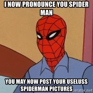 Gangsta Spiderman - I now pronounce you spider man you may now post your useluss spiderman pictures