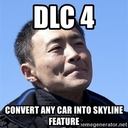 Kazunori Yamauchi - DLC 4 convert any car into skyline feature